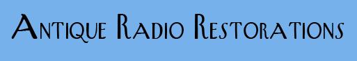 Antique Radio Restorations
